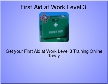 First Aid at Work (FAW) Level 3