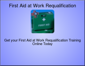 First Aid at Work Level 3 (VTQ) - FAW Requalification
