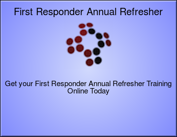 First Responder Annual Refresher