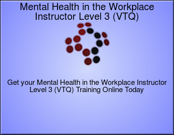 Mental Health in the Workplace Instructor Level 3 (VTQ)