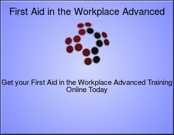 First Aid in the Workplace Advanced