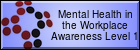 Understand Mental Health in the Workplace