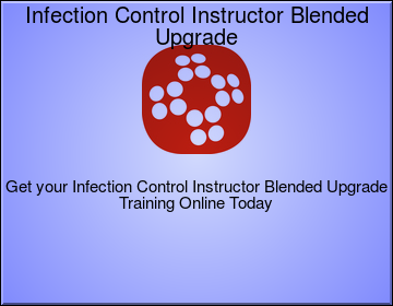 Infection Control Instructor Blended Upgrade