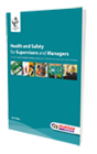Health & Safety for Supervisors Level 3 student manuals