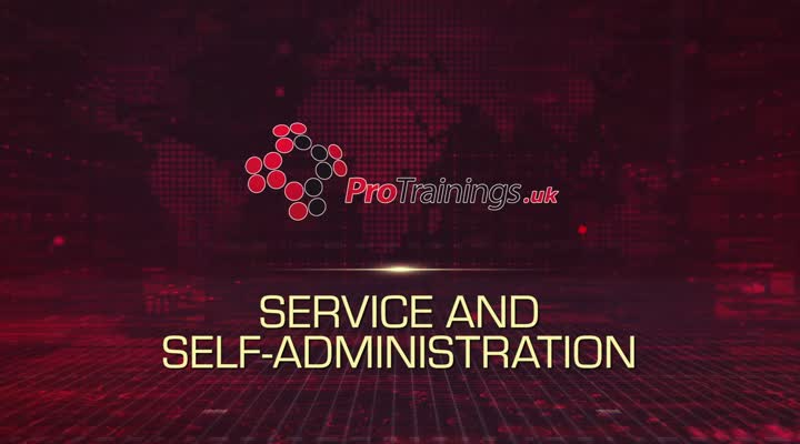 Service and Self Administration