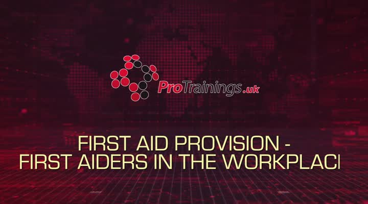 First Aid Provision - First Aiders in the Workplace