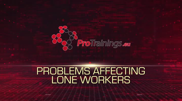 What problems affect lone workers