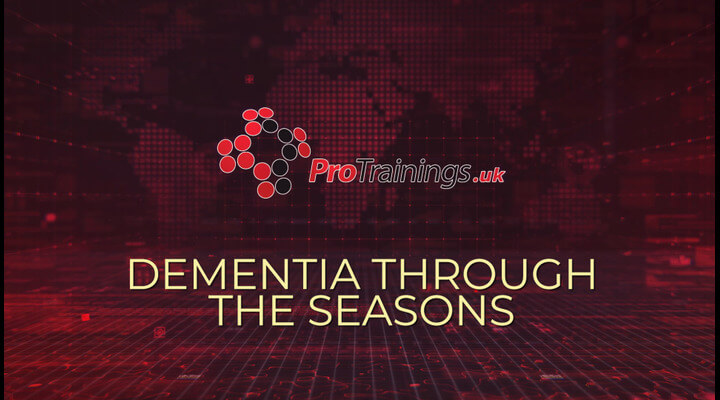 Dementia Through the Seasons