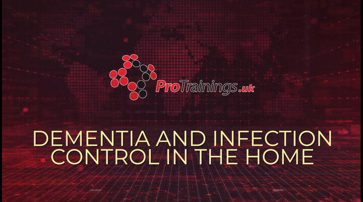 Dementia and Infection Control in the Home