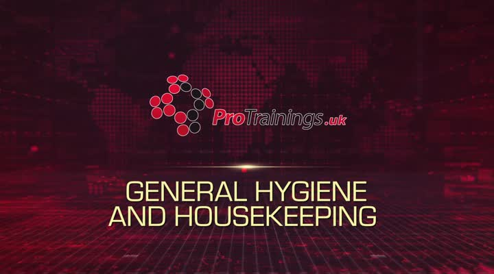 General Hygiene and Housekeeping