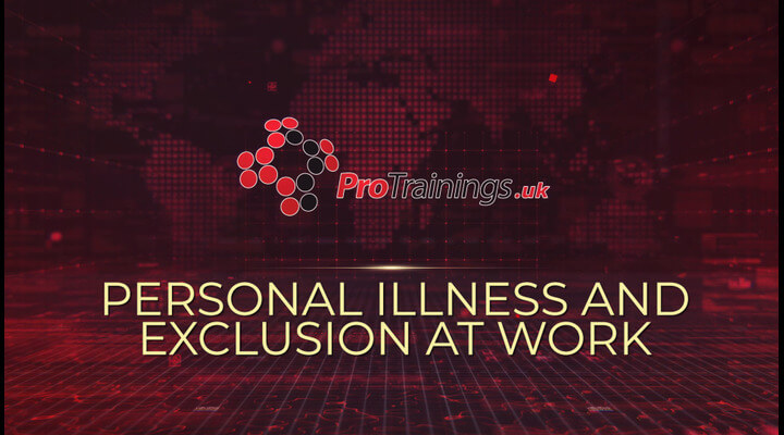 Personal illness and exclusion from work