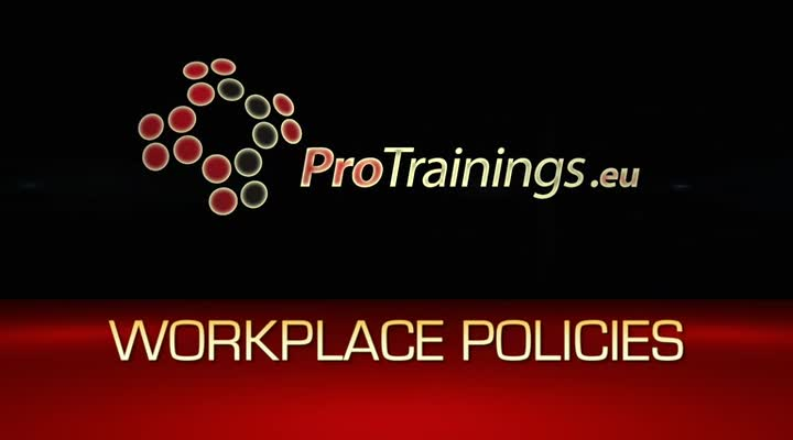 Learn your workplace policies