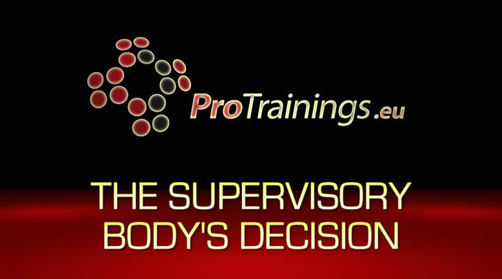 The Supervisory Body's Decision