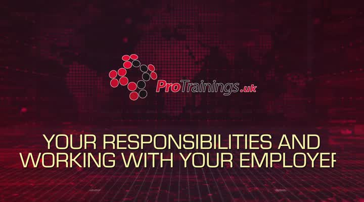 Your responsibilities and working with your employer