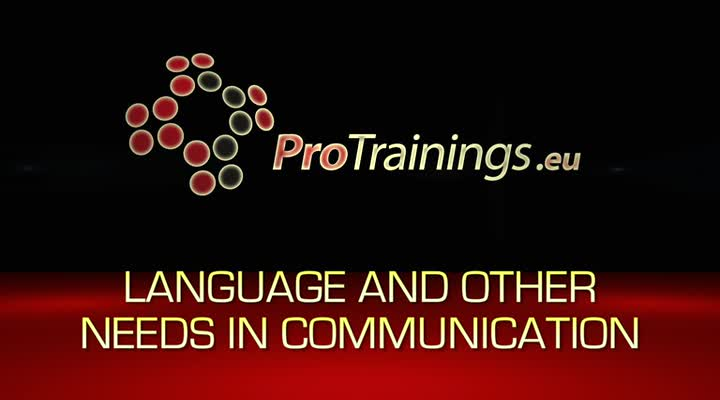 Language and other needs in communication