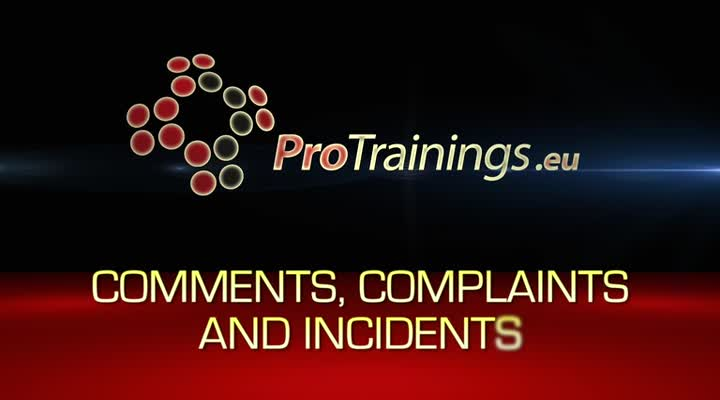 Recognising and handling comments, complains and incidents