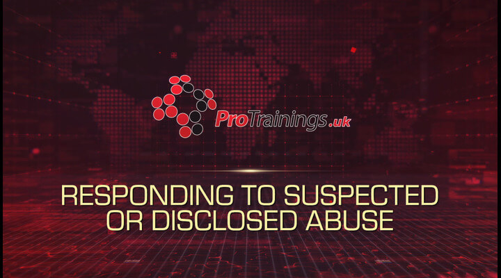 Responding to suspected or disclosed abuse