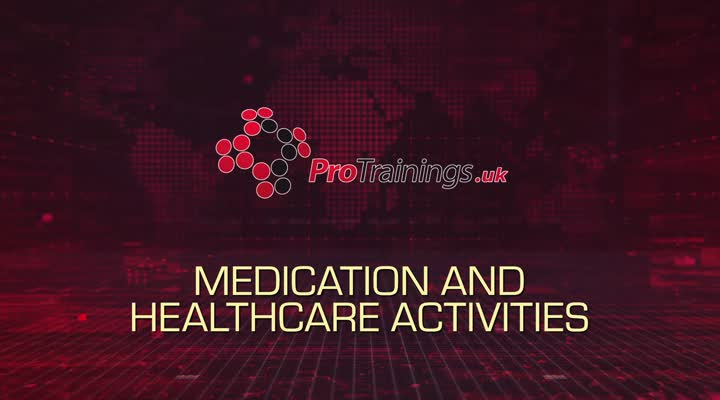 Medication and healthcare activities and tasks