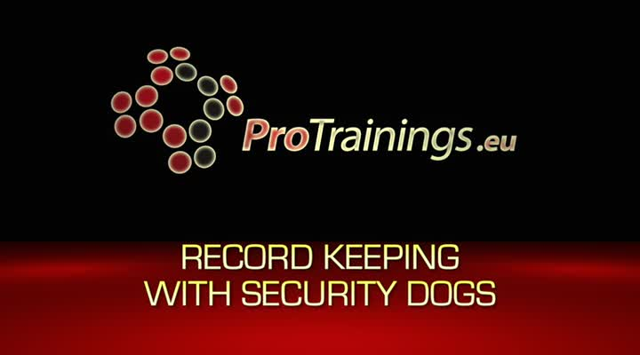Record Keeping with Security Dogs
