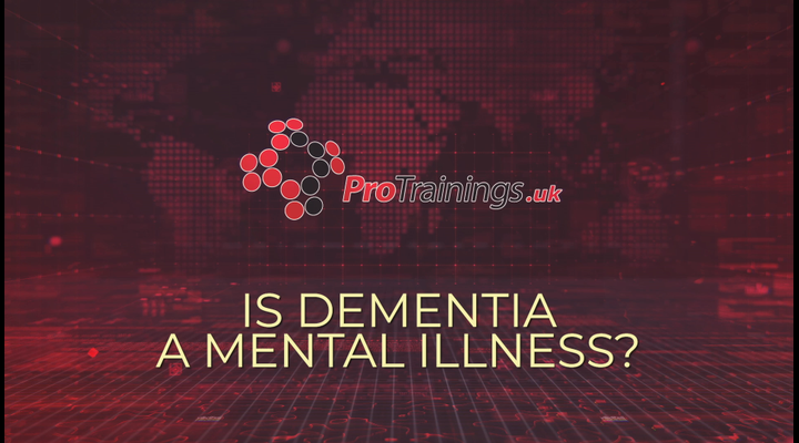 Is Dementia a mental illness