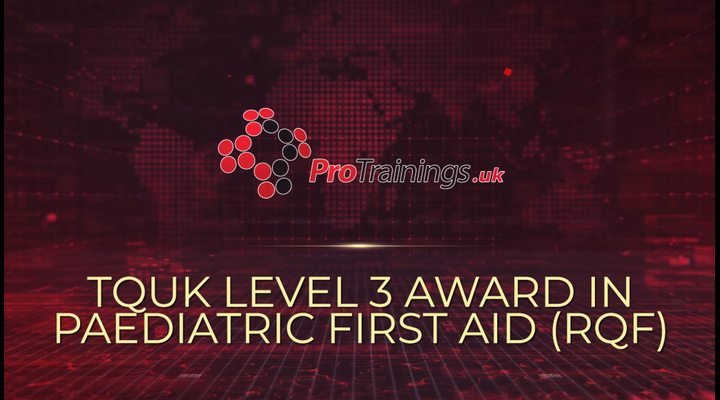 TQUK Level 3 Award in Paediatric First Aid (RQF) blended part one course introduction