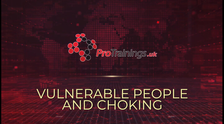 Vulnerable People and Choking