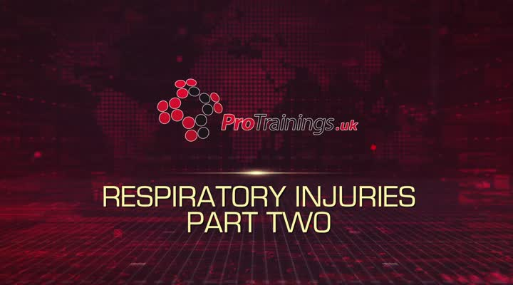 Respiratory Injuries Part Two