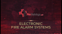 Electronic Fire Alarm Systems