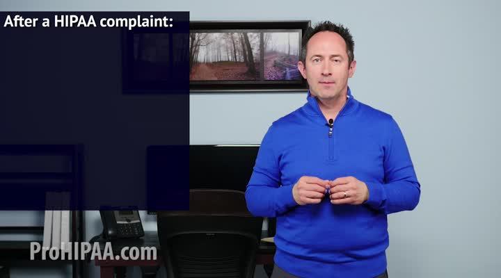 What do I do if I get a HIPAA Complaint?