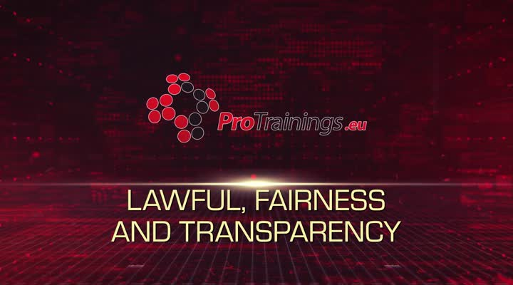 Lawful, Fairness and Transparency