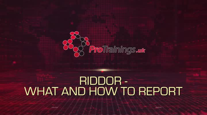 RIDDOR What and How to Report