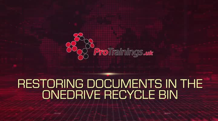 Module 16 - Restoring Documents in OneDrive Recycle Bin