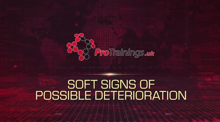 Soft signs of possible deterioration