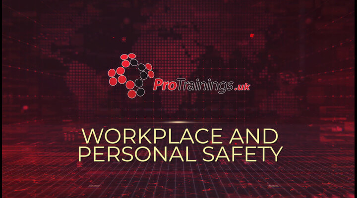 Workplace and personal Safety