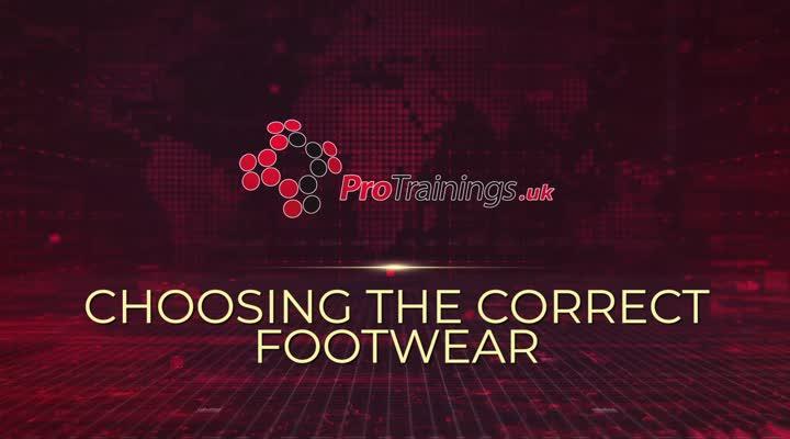 Choosing the Correct Footwear