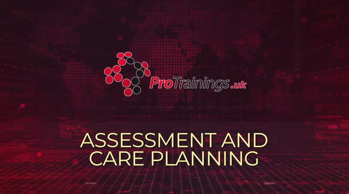 Assessment and Care Planning