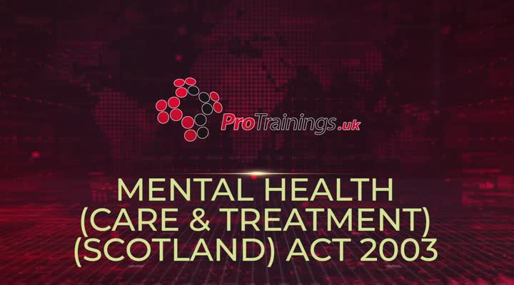 The Mental Health (Care and Treatment) (Scotland) Act 2003