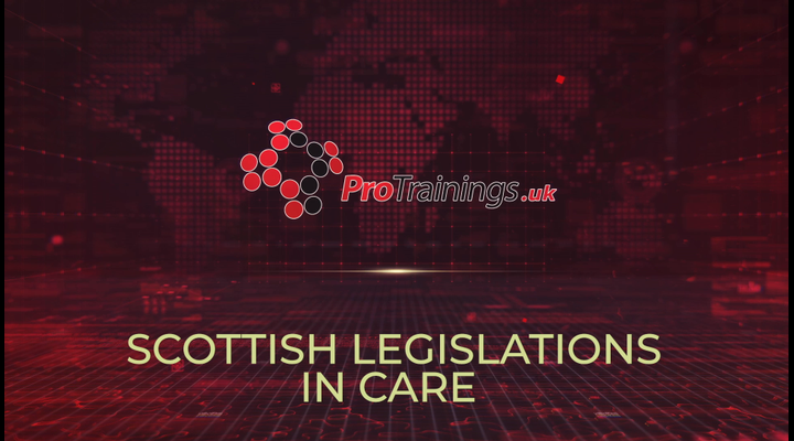 Scottish Legislation in Care