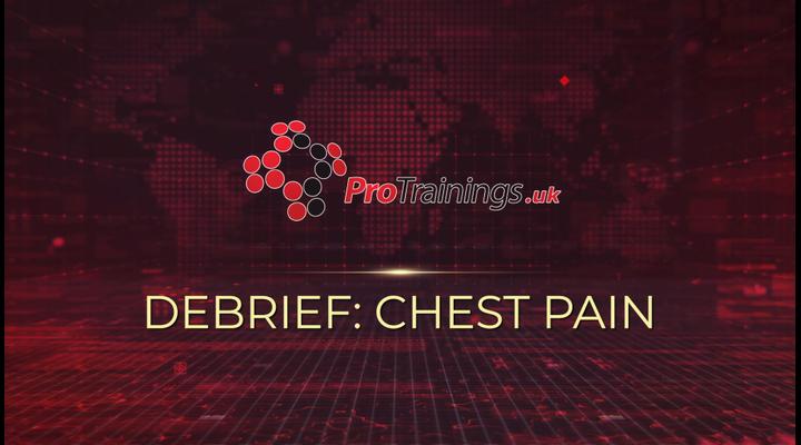 Debrief - Chest pain