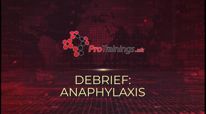 Debrief - Anaphylaxis