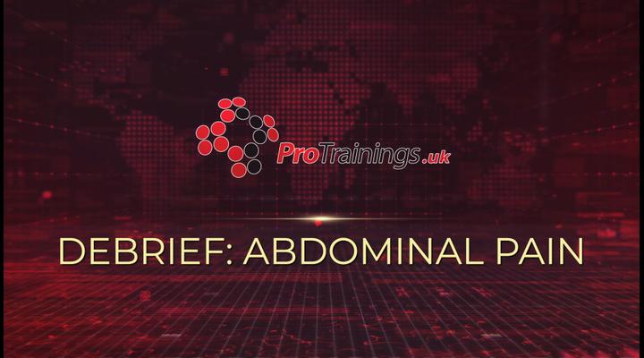 Debrief - Abdominal pain