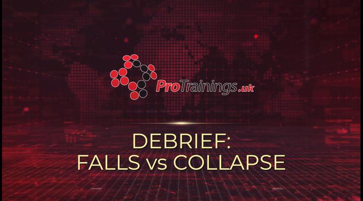 Debrief - Falls vs collapse