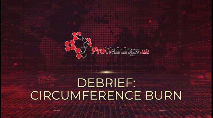 Debrief - Circumference burn
