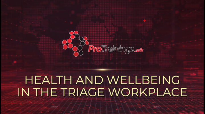 Health and Wellbeing in the triage workplace