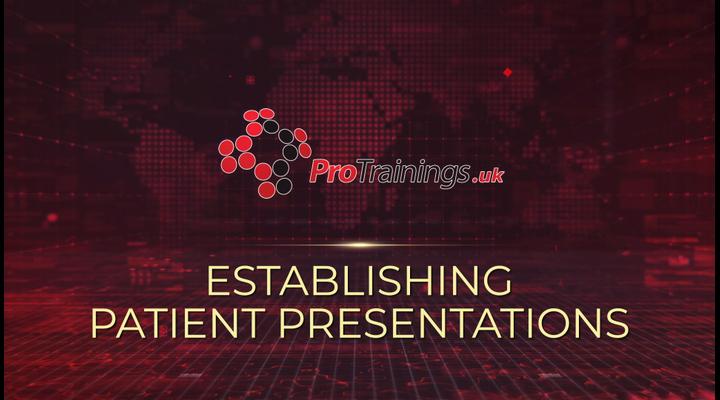 Establishing patient presentations