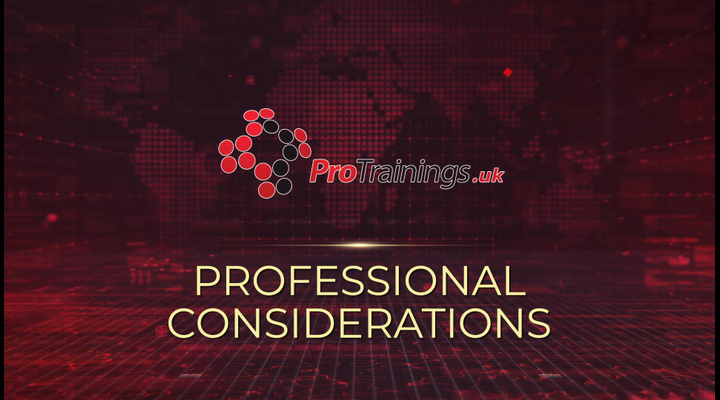 Professional considerations