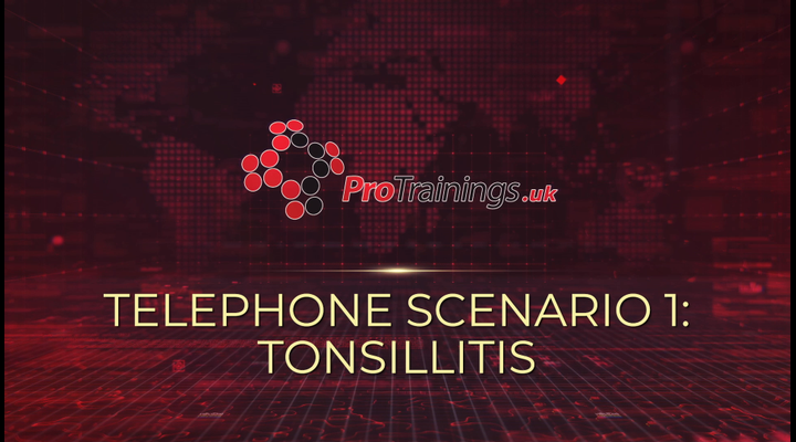 Scenario 1 - Tonsillitis