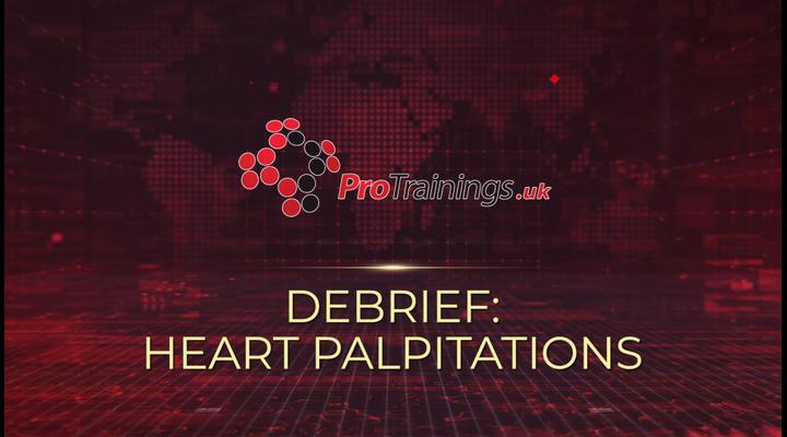 Debrief - Heart palpitations