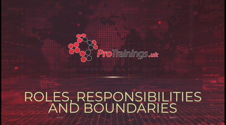 Roles, Responsibilities and Boundaries